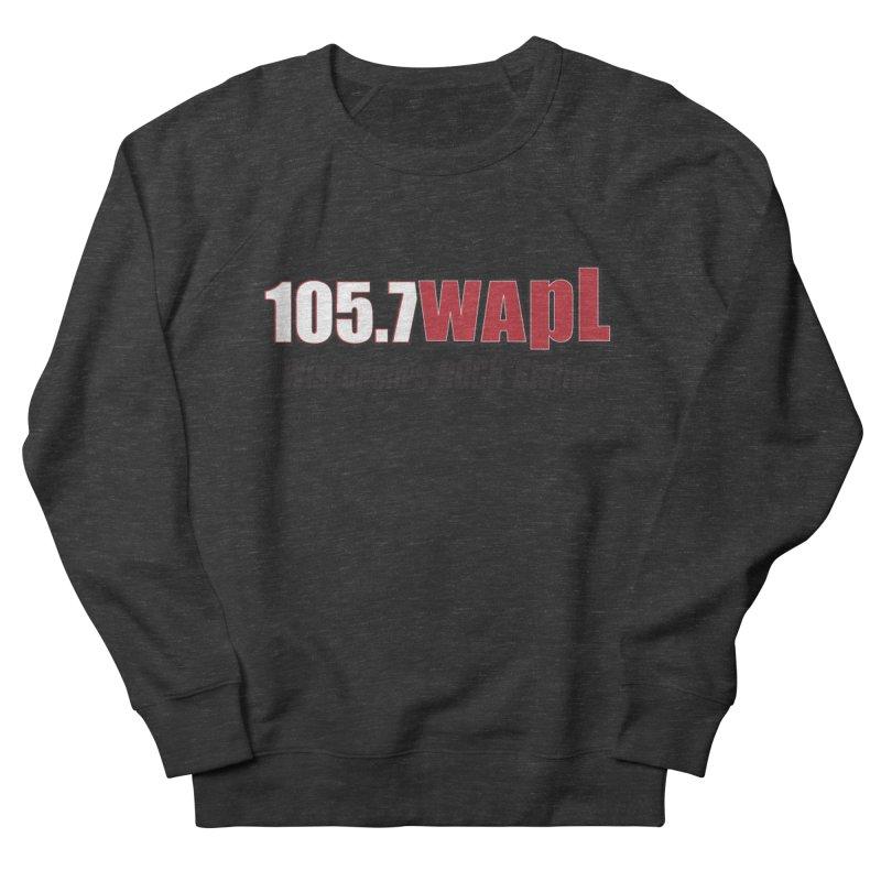 WAPL Horizontal Logo [Black Lettering] Men's French Terry Sweatshirt by 105.7 WAPL Web Store