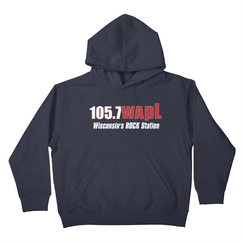 WAPL Horizontal Logo (White Lettering) Kids Pullover Hoody by 105.7 WAPL Web Store