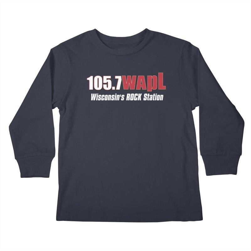 WAPL Horizontal Logo (White Lettering) Kids Longsleeve T-Shirt by 105.7 WAPL Web Store
