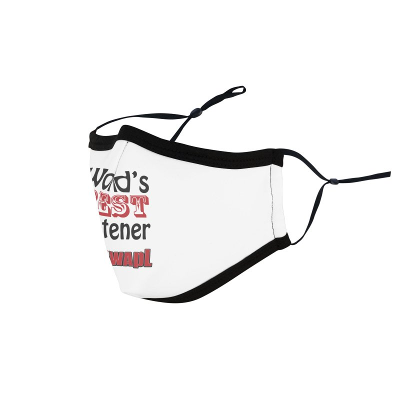 World's Best Listener Accessories Face Mask by 105.7 WAPL Store