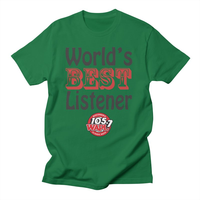World's Best Listener Men's T-Shirt by 105.7 WAPL Store