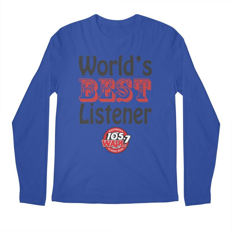 World's Best Listener Men's Longsleeve T-Shirt by 105.7 WAPL Store