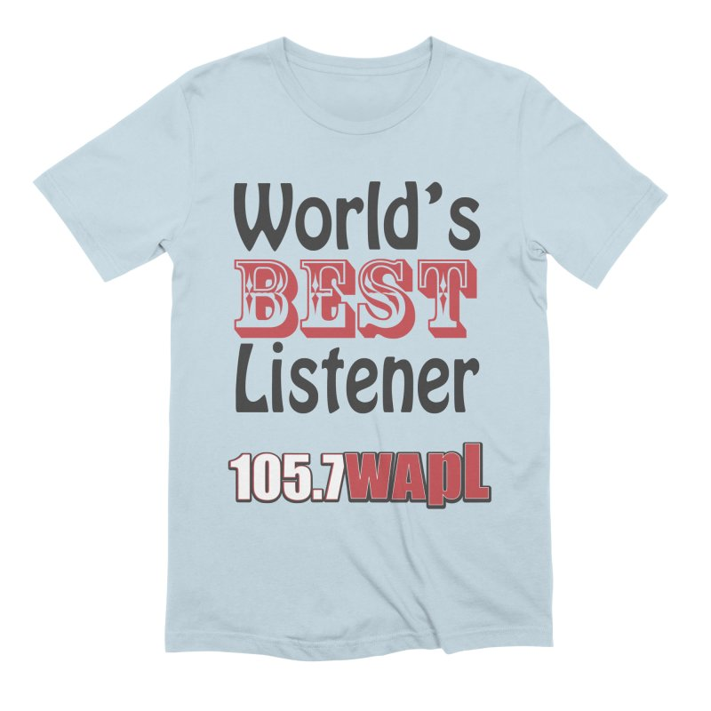 World's Best Listener Men's Extra Soft T-Shirt by 105.7 WAPL Web Store