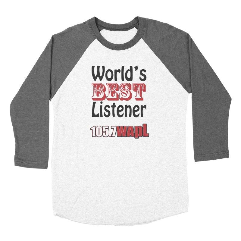 World's Best Listener Women's Longsleeve T-Shirt by 105.7 WAPL Store