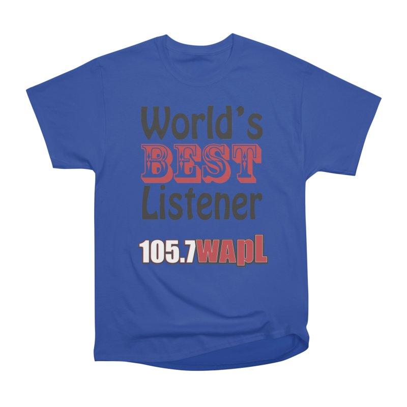 World's Best Listener Men's Heavyweight T-Shirt by 105.7 WAPL Web Store