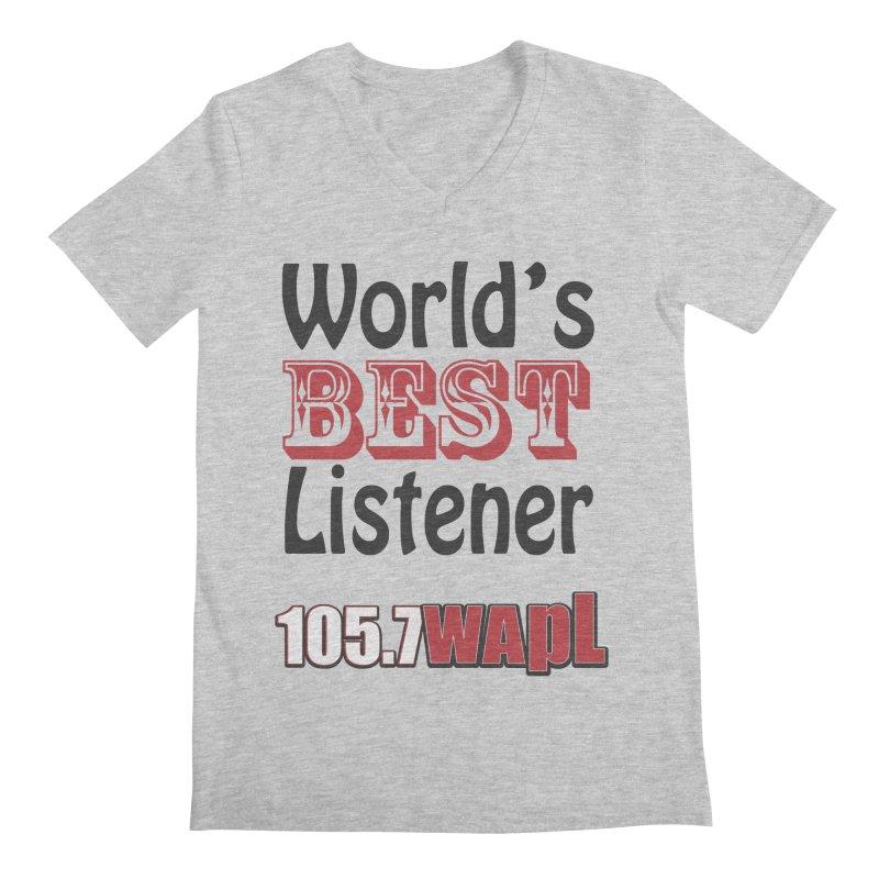 World's Best Listener Men's Regular V-Neck by 105.7 WAPL Web Store