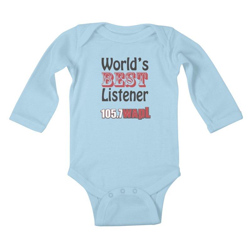 World's Best Listener Kids Baby Longsleeve Bodysuit by 105.7 WAPL Store