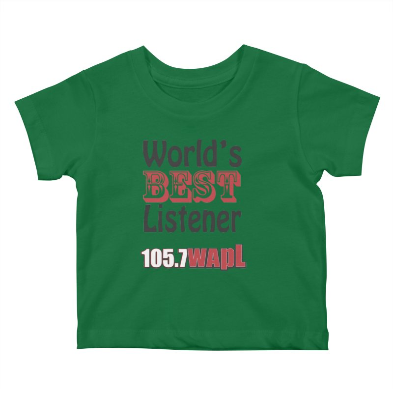World's Best Listener Kids Baby T-Shirt by 105.7 WAPL Web Store