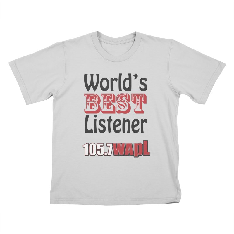 World's Best Listener Kids T-Shirt by 105.7 WAPL Web Store