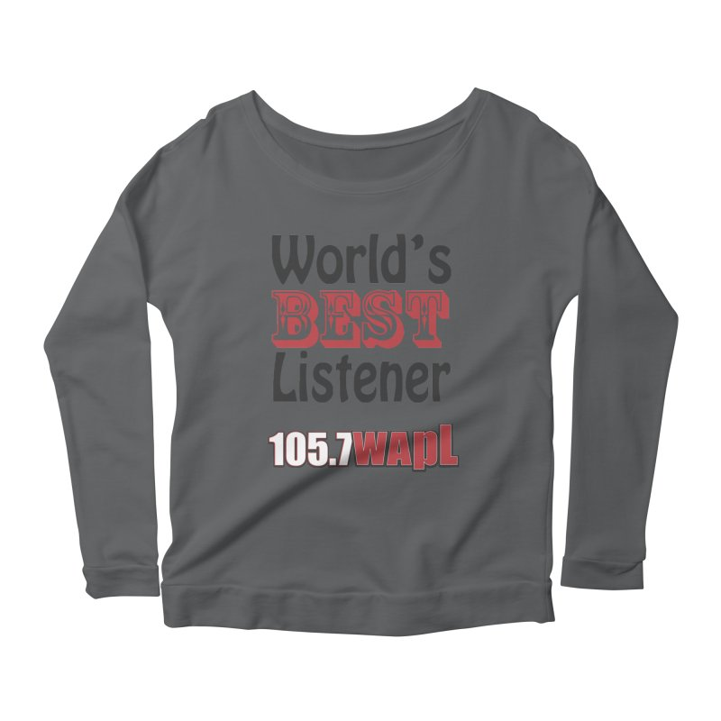 World's Best Listener Women's Scoop Neck Longsleeve T-Shirt by 105.7 WAPL Web Store