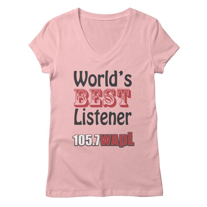 World's Best Listener Women's Regular V-Neck by 105.7 WAPL Web Store