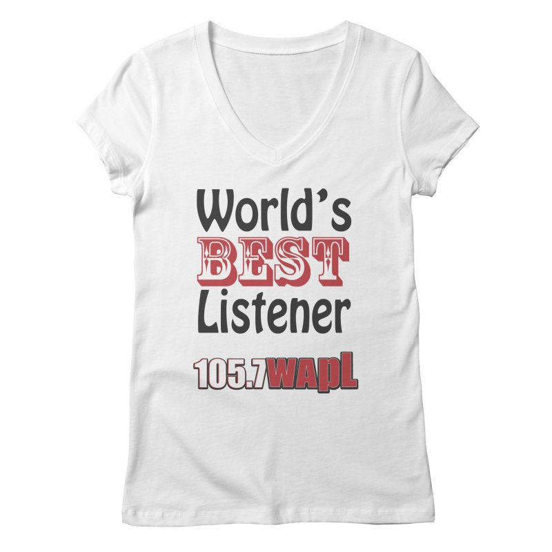 World's Best Listener Women's Regular V-Neck by 105.7 WAPL Web Store