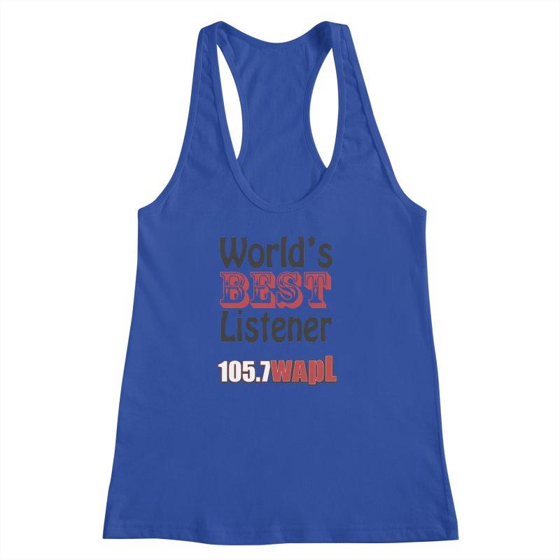 World's Best Listener Women's Racerback Tank by 105.7 WAPL Web Store