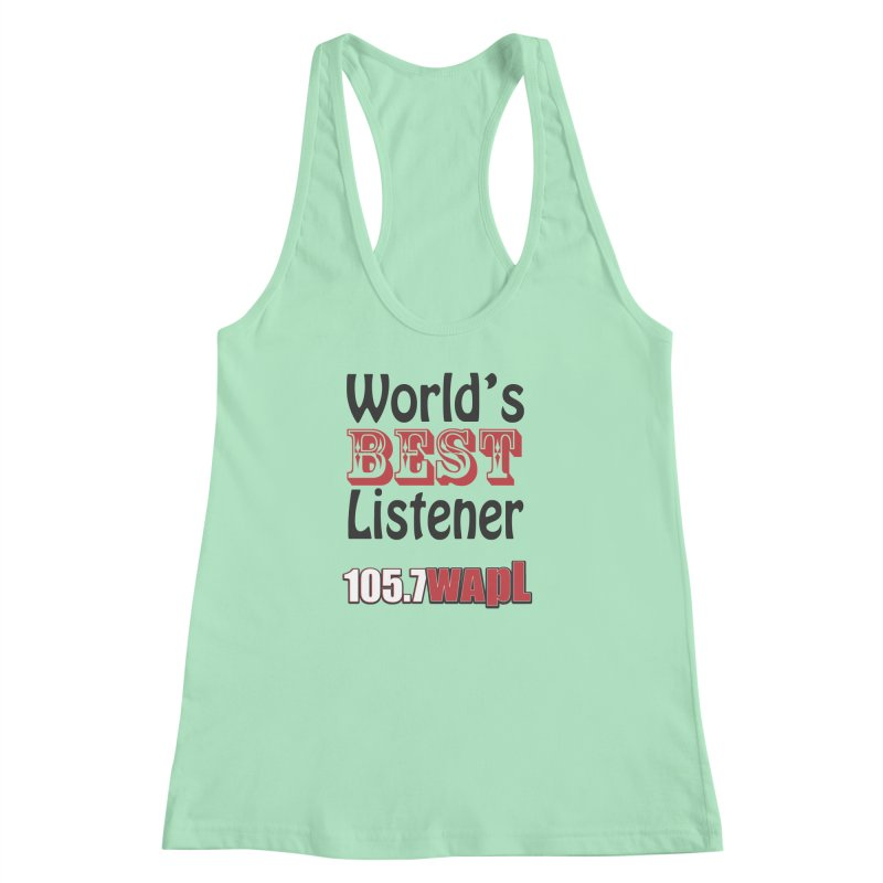 World's Best Listener Women's Racerback Tank by 105.7 WAPL Web Store