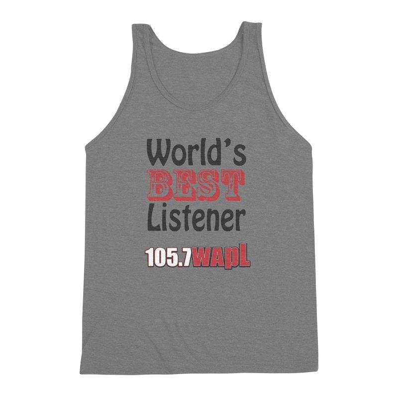 World's Best Listener Men's Triblend Tank by 105.7 WAPL Web Store