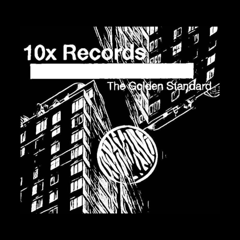 10x Records - Dave Grind Exclusive by The 10x Records Emporium