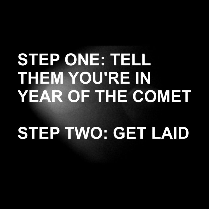 Tell Them You're In Year of the Comet T-shirt 2019 by The 10x Records Emporium