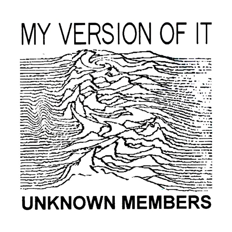 My Version of It Unknown Members Inverted T-Shirt by The 10x Records Emporium