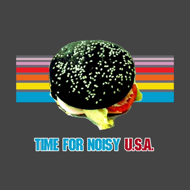 TIME FOR NOISY USA Hamburger Pride Shirt by The 10x Records Emporium