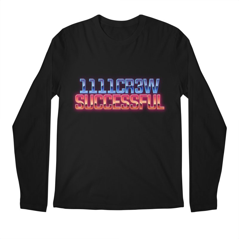 Successful Men's Regular Longsleeve T-Shirt by 1111cr3w's Artist Shop