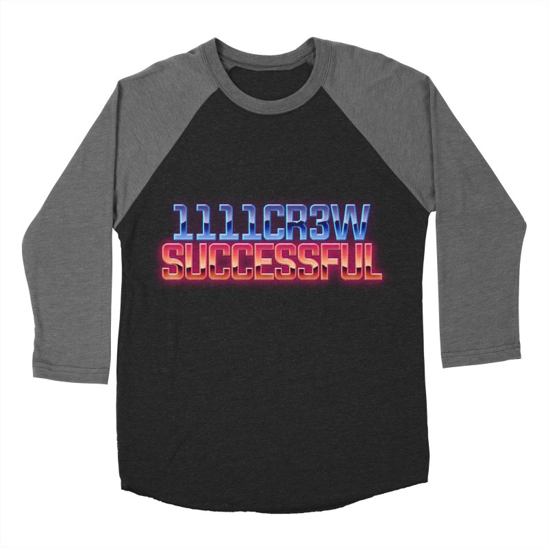 Successful Women's Baseball Triblend Longsleeve T-Shirt by 1111cr3w's Artist Shop