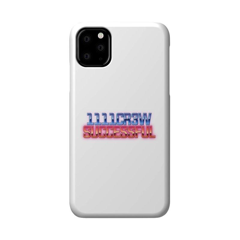 Successful Accessories Phone Case by 1111cr3w's Artist Shop