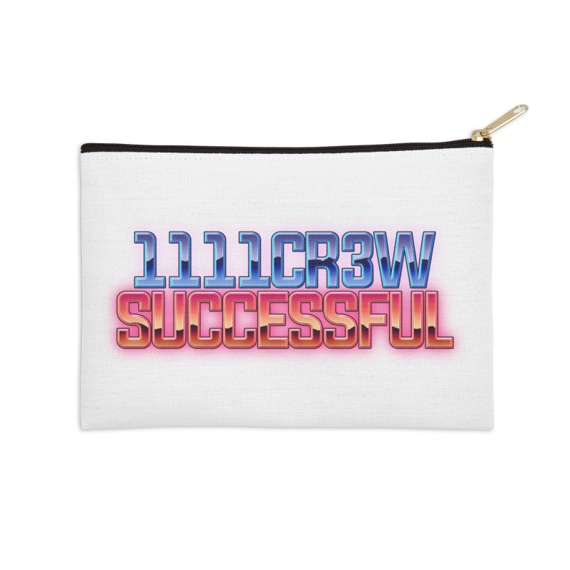 Successful Accessories Zip Pouch by 1111cr3w's Artist Shop