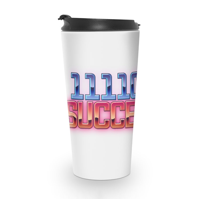 Successful Accessories Travel Mug by 1111cr3w's Artist Shop