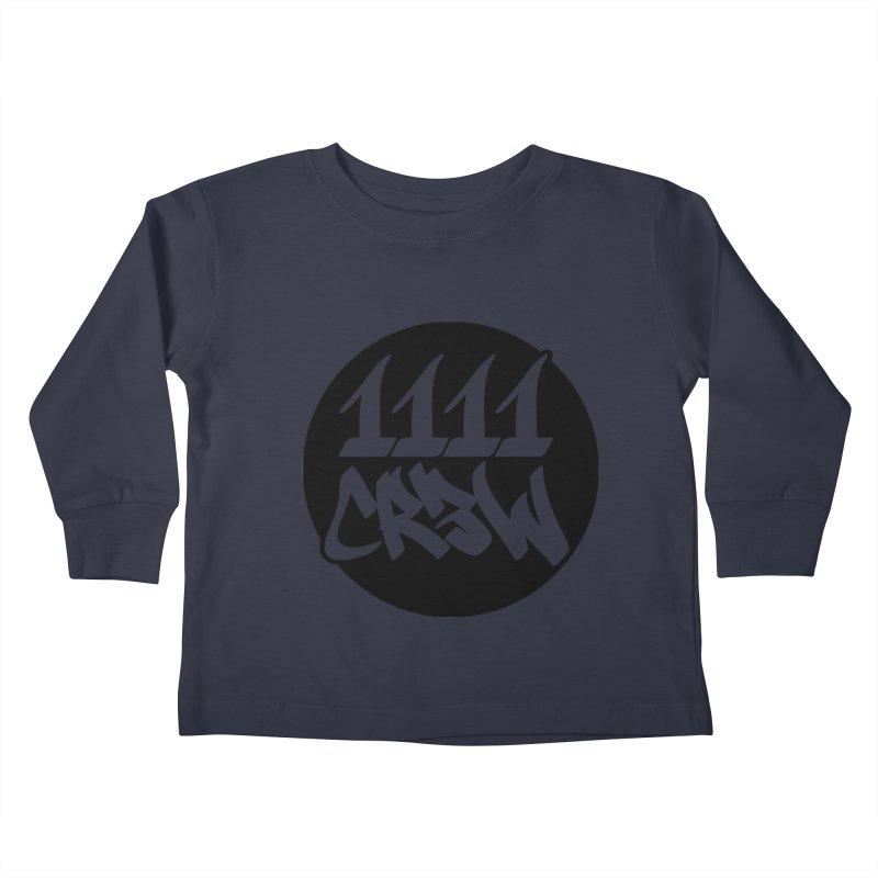 1111CR3W Kids Toddler Longsleeve T-Shirt by 1111cr3w's Artist Shop