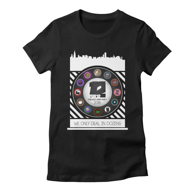 Chicago Wrap Party 2016 Women's Fitted T-Shirt by 12for12's Artist Shop