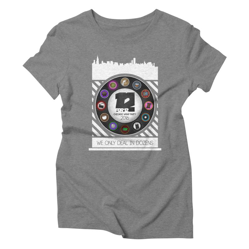 Chicago Wrap Party 2016 Women's Triblend T-Shirt by 12for12's Artist Shop