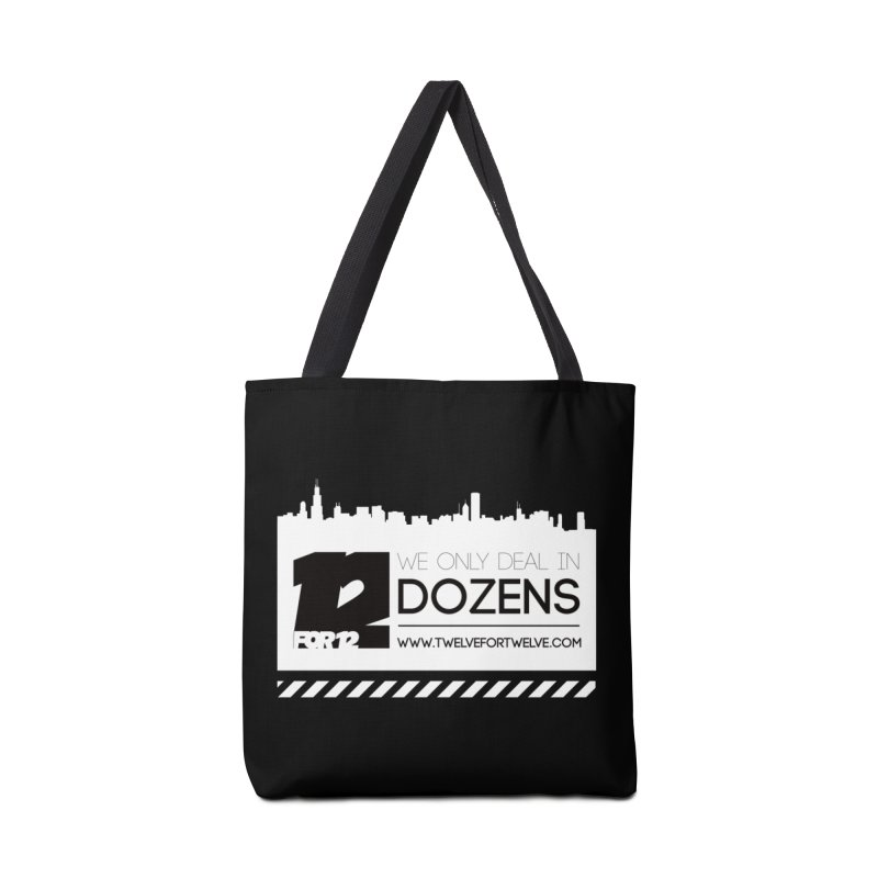 We Only Deal In Dozens Accessories Bag by 12for12's Artist Shop
