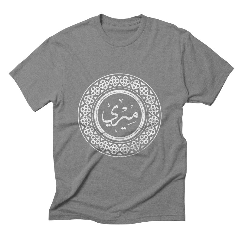 Mary - Name In Arabic Men's Triblend T-Shirt by 1337designs's Artist Shop