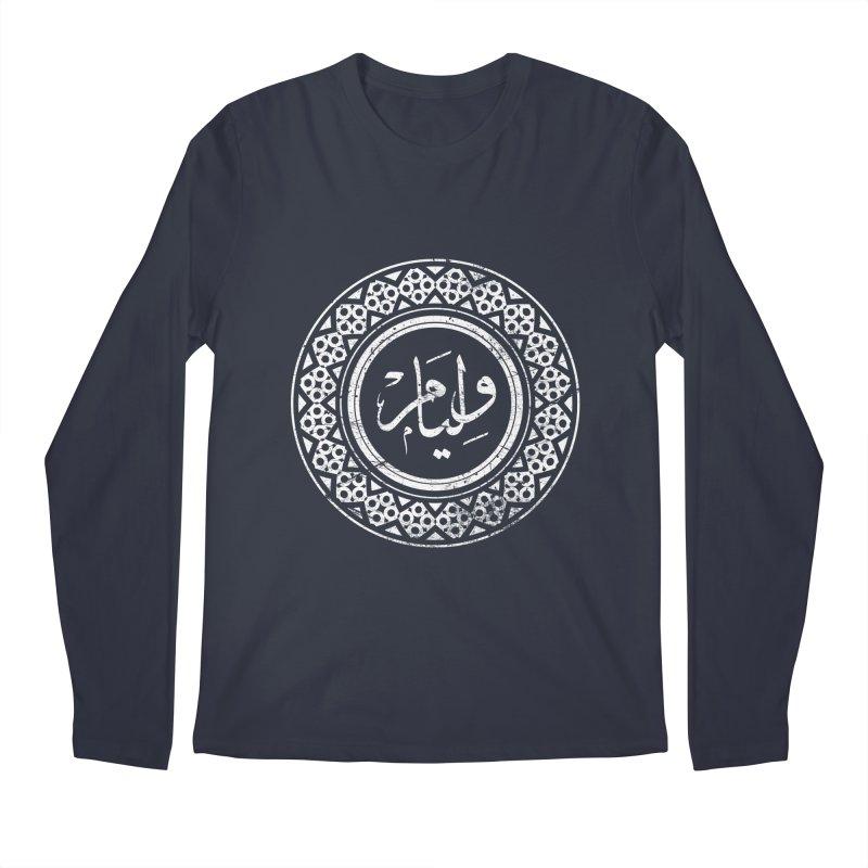 William - Name In Arabic Men's Longsleeve T-Shirt by 1337designs's Artist Shop