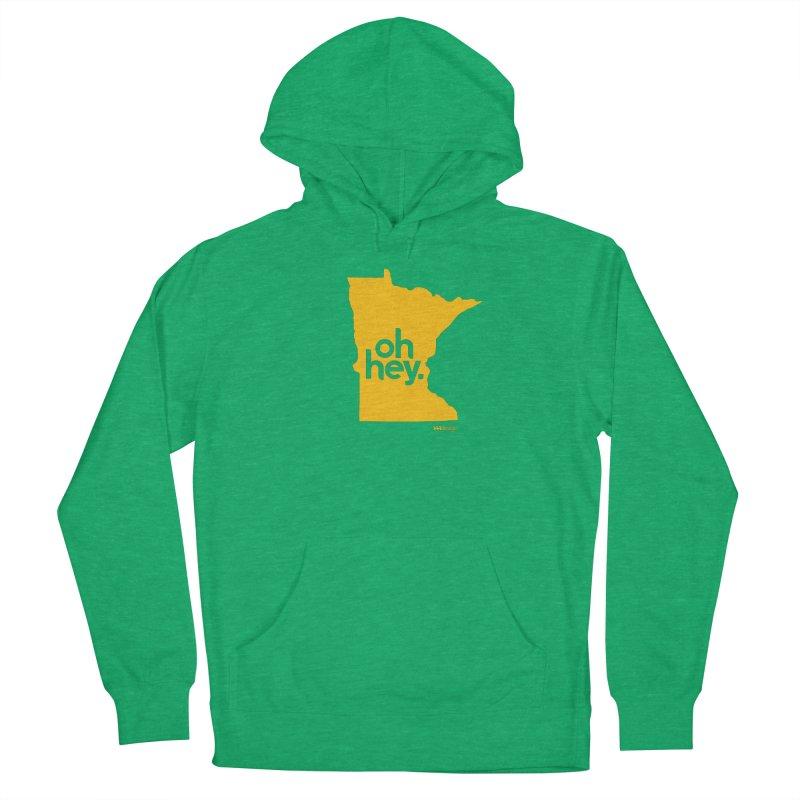 Oh Hey : Minnesota Men's Pullover Hoody by 144design