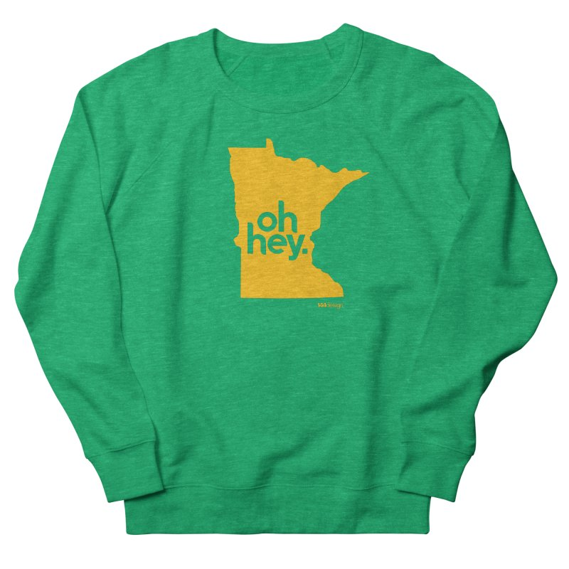 Oh Hey : Minnesota Men's French Terry Sweatshirt by 144design