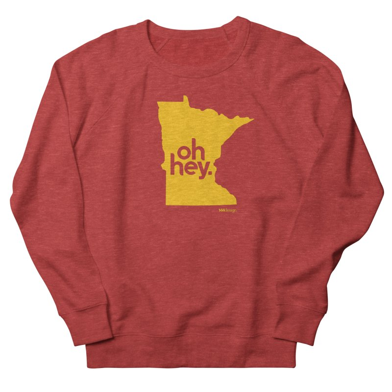 Oh Hey : Minnesota Men's Sweatshirt by 144design
