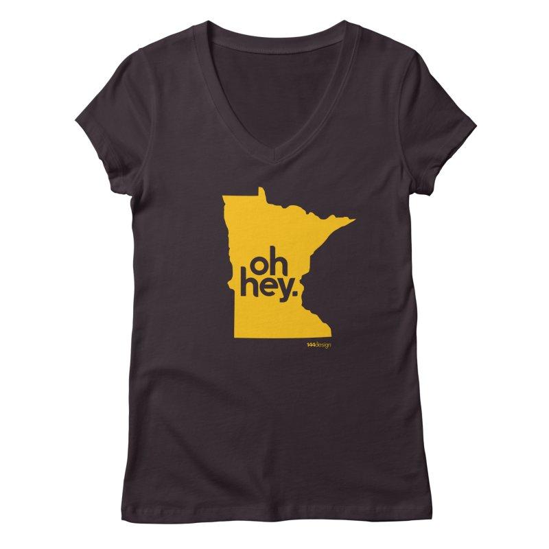 Oh Hey : Minnesota Women's Regular V-Neck by 144design