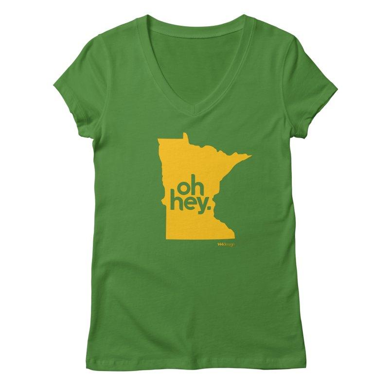 Oh Hey : Minnesota Women's V-Neck by 144design