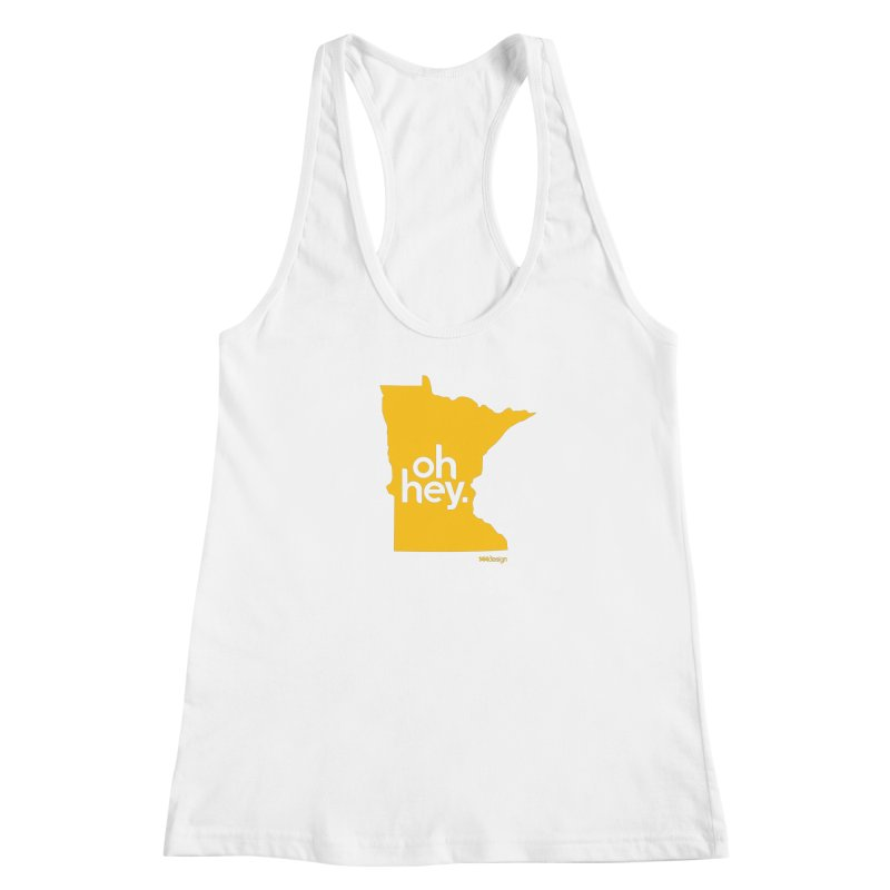 Oh Hey : Minnesota Women's Racerback Tank by 144design