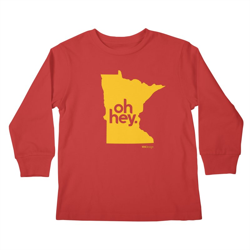 Oh Hey : Minnesota Kids Longsleeve T-Shirt by 144design