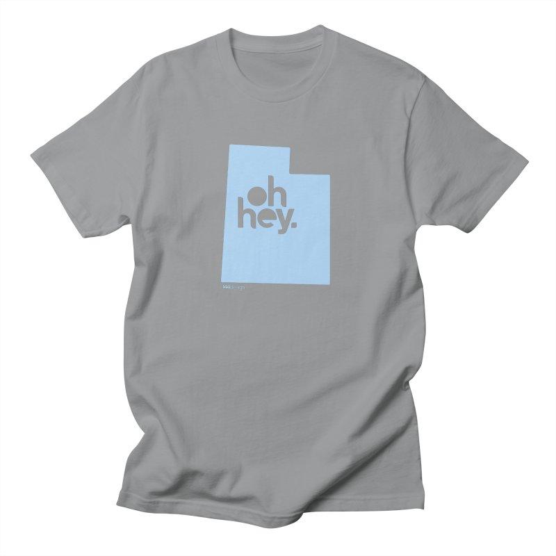 Oh Hey - Utah Women's Regular Unisex T-Shirt by 144design