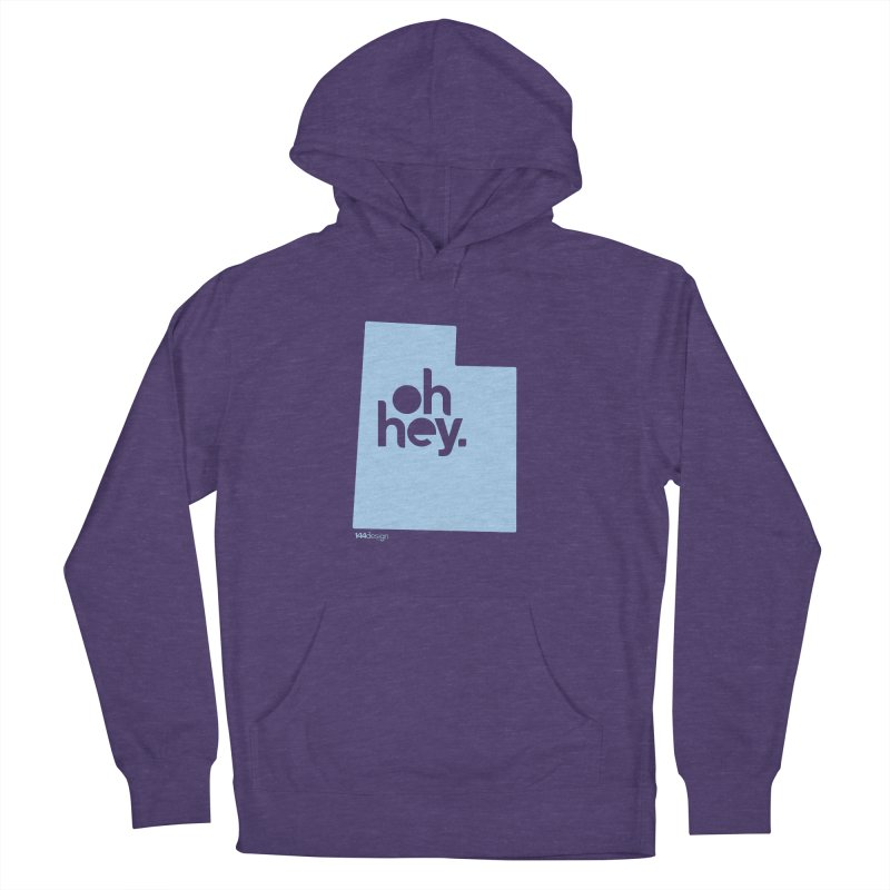 Oh Hey - Utah Women's French Terry Pullover Hoody by 144design