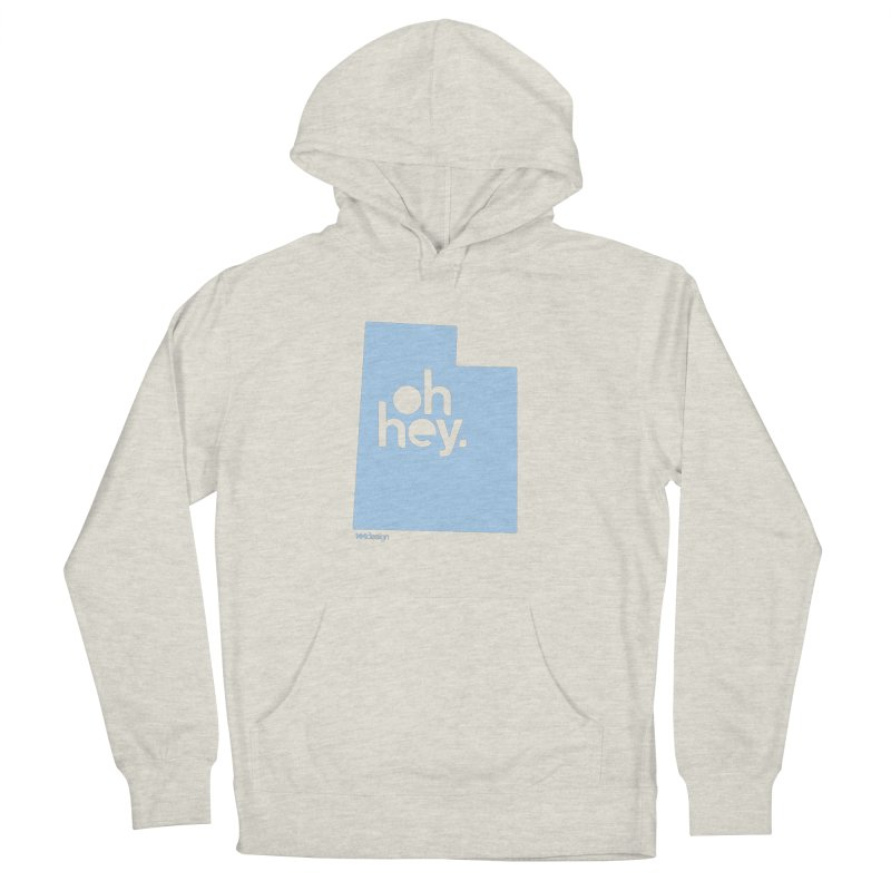 Oh Hey - Utah Men's French Terry Pullover Hoody by 144design