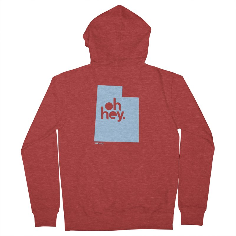Oh Hey - Utah Women's French Terry Zip-Up Hoody by 144design