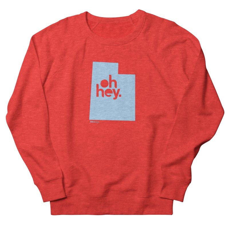 Oh Hey - Utah Women's Sweatshirt by 144design
