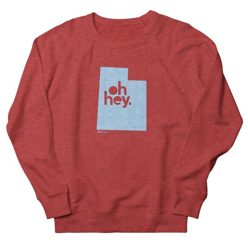 Oh Hey - Utah Men's French Terry Sweatshirt by 144design