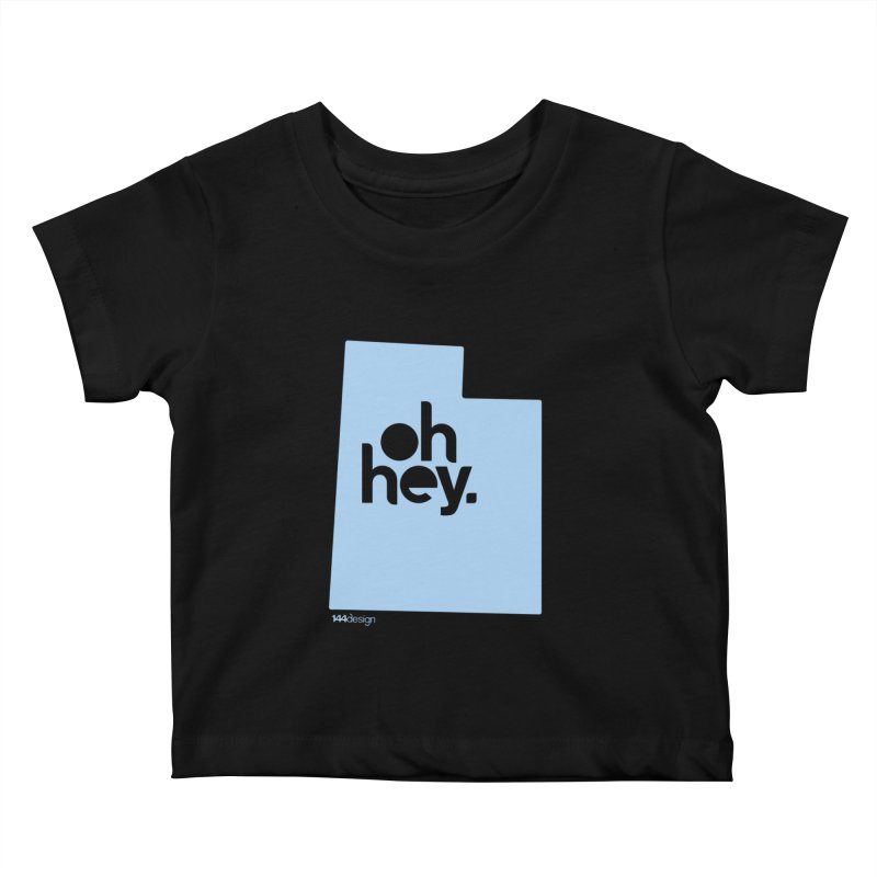Oh Hey - Utah Kids Baby T-Shirt by 144design