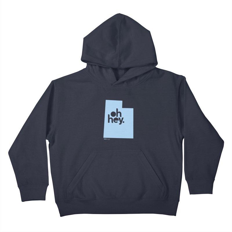 Oh Hey - Utah Kids Pullover Hoody by 144design