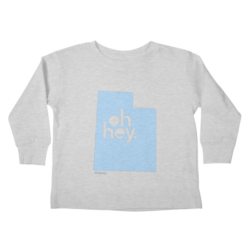 Oh Hey - Utah Kids Toddler Longsleeve T-Shirt by 144design